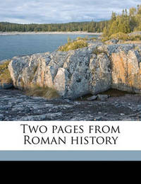 Two Pages from Roman History by Daniel De Leon