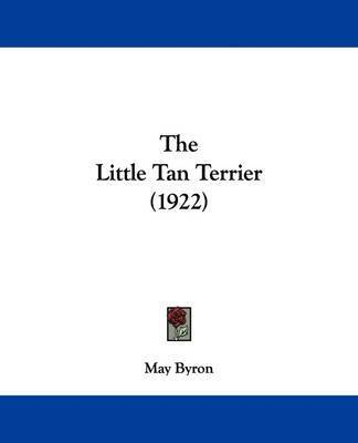 The Little Tan Terrier (1922) by May Byron