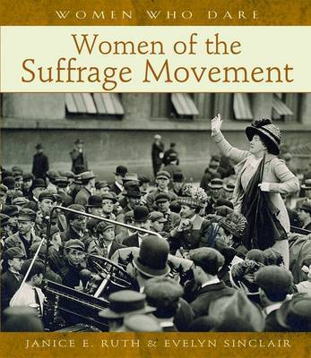 Women of the Suffrage Movement A113 by Janice E. Ruth