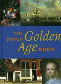 The Dutch Golden Age Book by Jeroen Giltaij image