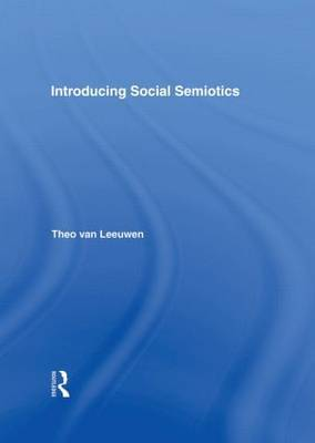 Introducing Social Semiotics by Theo Van Leeuwen image