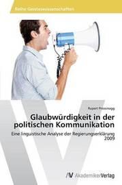 Glaubwurdigkeit in Der Politischen Kommunikation