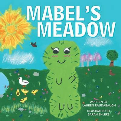 Mabel's Meadow by Lauren Raudabaugh