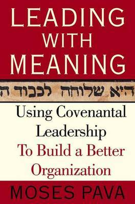 Leading with Meaning by Moses L Pava image