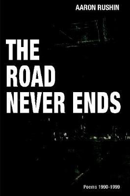 The Road Never Ends by Aaron Rushin image