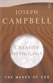The Masks of God: v. 4 by Joseph Campbell