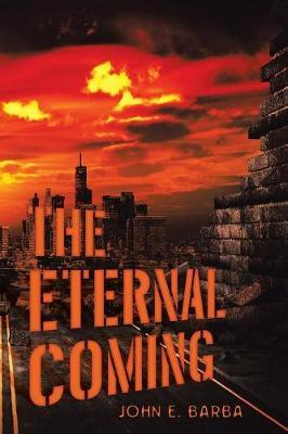 The Eternal Coming by John E Barba image