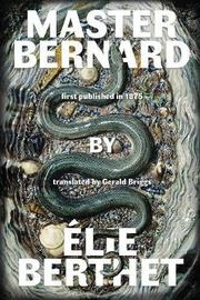 Master Bernard (Maitre Bernard) by Elie Berthet