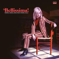 Bellissima! - More 1960s She-pop From Italy by Various Artists