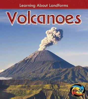 Volcanoes (Learning About Landforms) by Chris Oxlade