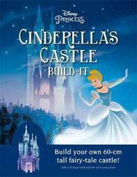 Disney Princess: Cinderella's Castle by Walt Disney Company Ltd.