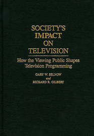 Society's Impact on Television by Richard R. Gilbert image