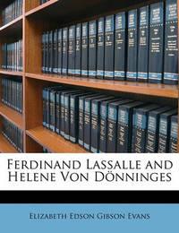 Ferdinand Lassalle and Helene Von Dnninges by Elizabeth Edson Gibson Evans