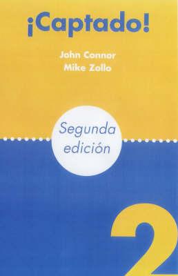 Captado!: Bk. 2: Teacher's Resource File by John Connor