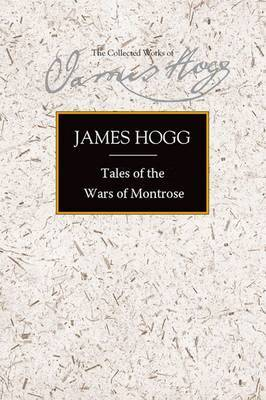 Tales of the Wars of Montrose by James Hogg image