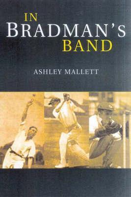 In Bradman's Band by Ashley Mallett image