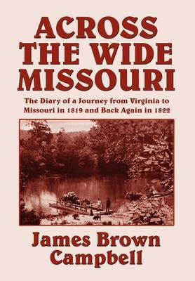 Across the Wide Missouri by Carson Davis Campbell