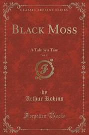 Black Moss, Vol. 2 by Arthur Robins
