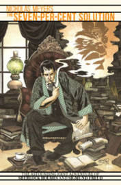 Sherlock Holmes The Seven-Per-Cent Solution by David Tipton