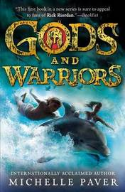 Gods and Warriors by Michelle Paver image