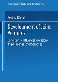Development of Joint Ventures by Bettina Buchel