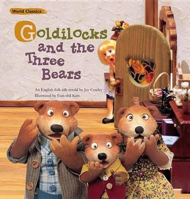 Goldilocks and The Three Bears by Joy Cowley