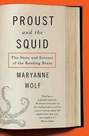 Proust and the Squid by Maryanne Wolf image