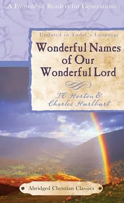 Wonderful Names of Our Wonderful Lord by Charles Hurlburt