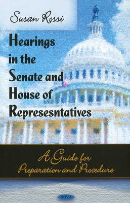 Hearings in the Senate & House of Representatives by Susan Rossi image