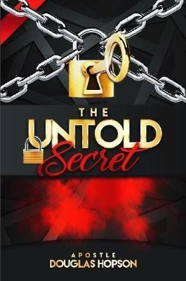 The Untold Secret by Douglas Hopson