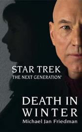 Star Trek: The Next Generation: Death in Winter by Michael Jan Friedman image