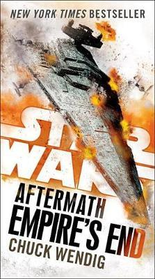 Empire's End: Aftermath (Star Wars) by Chuck Wendig image