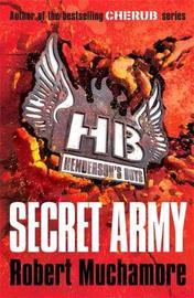 Secret Army (Henderson's Boys #3) by Robert Muchamore