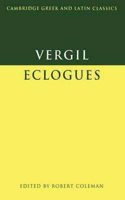 Virgil: Eclogues by Virgil