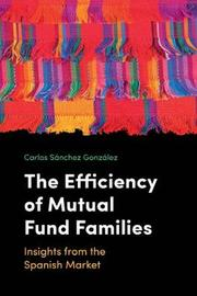 The Efficiency of Mutual Fund Families