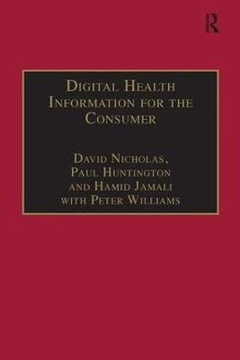 Digital Health Information for the Consumer by David Nicholas image
