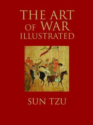 The Art of War Illustrated by Sun Tzu image