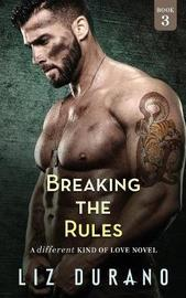 Breaking the Rules by Liz Durano image