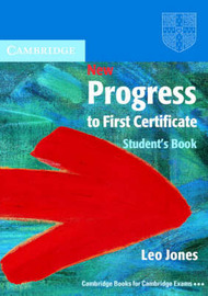 New Progress to First Certificate Student's Book by Leo Jones image