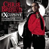 Exclusive: The Forever Edition by Chris Brown