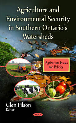 Agriculture & Environmental Security in Southern Ontario's Watersheds