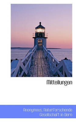 Mitteilungen by * Anonymous
