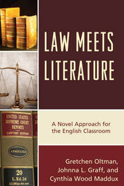 Law Meets Literature by Gretchen A. Oltman