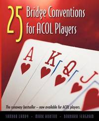 25 Bridge Conventions for ACOL Players by Sandra Landy