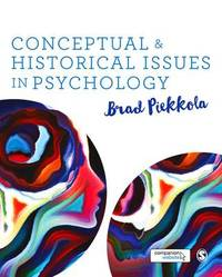 Conceptual and Historical Issues in Psychology by Brad Piekkola image