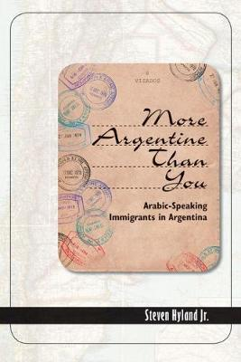 More Argentine Than You by Steven Hyland Jr