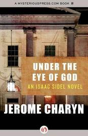 Under the Eye of God by Jerome Charyn image
