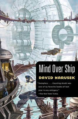 Mind Over Ship by David Marusek