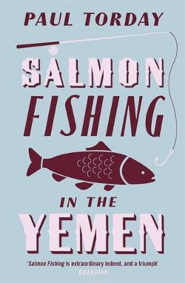 Salmon Fishing in the Yemen by Paul Torday image