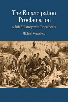 The Emancipation Proclamation by Michael Vorenberg